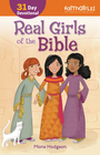 more information about Real Girls of the Bible: A 31-Day Devotional / Enlarged - eBook