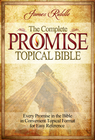 more information about Complete Promise Topical Bible: Every Promise in the Bible in Convenient Topical Format for East Reference - eBook