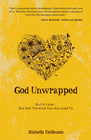 more information about God Unwrapped: God is Love But Not the Kind You Are Used To - eBook