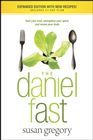 more information about The Daniel Fast: Feed Your Soul, Strengthen Your Spirit, and Renew Your Body - eBook