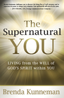 more information about The Supernatural You: Living from the well of God's spirit within you - eBook