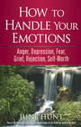more information about How to Handle Your Emotions: Anger, Depression, Fear, Grief, Rejection, Self-Worth - eBook