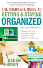 more information about Complete Guide to Getting and Staying Organized, The: *Manage Your Time *Eliminate Clutter and Experience Order *Keep Your Family First - eBook