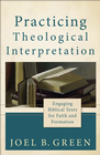 more information about Practicing Theological Interpretation: Engaging Biblical Texts for Faith and Formation - eBook