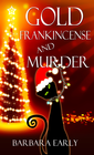 more information about Gold, Frankincense and Murder (Novelette) - eBook