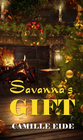 more information about Savannah's Gift (Novelette) - eBook