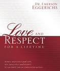 more information about Love and Respect for a Lifetime: Women Absolutely Need Love. Men Absolutely Need Respect. Its as Simple and as Complicated as That... - eBook