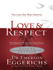 more information about Love & Respect Book & Workbook 2 in 1: The Love She Most Desires; The Respect He Desperately Needs - eBook