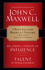 more information about Maxwell 2 in 1: Becoming a Person of Influence & Talent Is Never Enough: Becoming a Person of Influence & Talent Is Never Enough - eBook