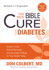 more information about The New Bible Cure For Diabetes: Expanded editions include twice as much information! - eBook