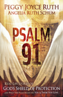 more information about Psalm 91: Real-Life Stories of God's Shield of Protection And What This Pslam Means for You & Those You Love - eBook
