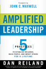 more information about Amplified Leadership: 5 practices to establish influence, build people, and impact others for a lifetime - eBook