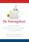 more information about The Teavangelicals: The Inside Story of How the Evangelicals and the Tea Party are Taking Back America - eBook