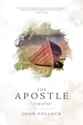 more information about The Apostle: A Life of Paul - eBook