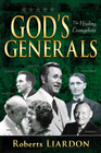 more information about God's Generals Healing Evangelists - eBook