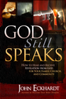more information about God Still Speaks: How to hear and receive revelation from God for your family, church, and community - eBook