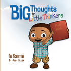 more information about Big Thoughts for Little Thinkers: The Scripture - eBook
