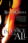 more information about Injustice For All: A Justice Seekers Novel - eBook