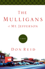 more information about The Mulligans of Mt. Jefferson: A Novel - eBook