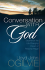more information about Conversation with God: Experience the Life-Changing Impact of Personal Prayer - eBook