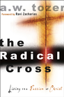 more information about The Radical Cross: Living the Passion of Christ - eBook
