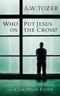 more information about Who Put Jesus on the Cross - eBook