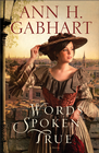 more information about Words Spoken True: A Novel - eBook