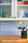 more information about Small Space Organizing: A Room by Room Guide to Maximizing Your Space - eBook
