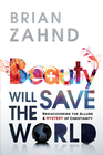 more information about Beauty Will Save the World: Rediscovering the allure and mystery of Christianity - eBook