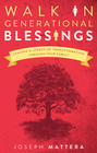 more information about Walk in Generational Blessings: Leaving a legacy of transformation through your family - eBook