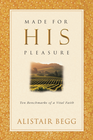 more information about Made For His Pleasure: Ten Benchmarks of a Vital Faith - eBook