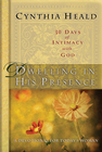 more information about Dwelling in His Presence / 30 Days of Intimacy with God: A Devotional for Today's Woman - eBook