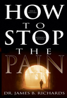 more information about How To Stop The Pain - eBook