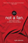 more information about Not a Fan: Teen Edition - eBook