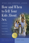 more information about How and When to Tell Your Kids About Sex: A Lifelong Approach to Shaping Your Child's Sexual Character - eBook