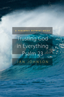 more information about Trusting God for Everything-Psalm 23: A Personal Retreat Guide - eBook