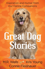 more information about Great Dog Stories: Inspiration and Humor from Our Canine Companions - eBook
