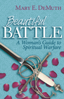 more information about Beautiful Battle: A Woman's Guide to Spiritual Warfare - eBook