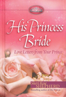 more information about His Princess Bride: Love Letters from Your Prince - eBook