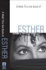 more information about Walk Thru the Book of Esther, A: Courage in the Face of Crisis - eBook