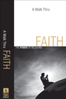 more information about Walk Thru Faith, A: The Power of Believing - eBook