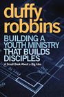 more information about Building a Youth Ministry that Builds Disciples: A Small Book About a Big Idea - eBook