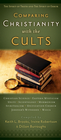 more information about Comparing Christianity with the Cults: The Spirit of Truth and the Spirit of Error - eBook