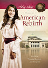 more information about American Rebirth: Civil War, National Recovery, and Prosperity - eBook