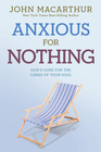 more information about Anxious for Nothing: God's Cure for the Cares of Your Soul - eBook