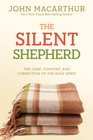 more information about The Silent Shepherd: The Care, Comfort, and Correction of the Holy Spirit - eBook
