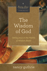 more information about The Wisdom of God: Seeing Jesus in the Psalms and Wisdom Books - eBook