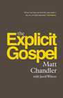 more information about The Explicit Gospel - eBook