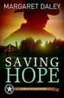 more information about Saving Hope: Men of the Texas Rangers Book 1 - eBook