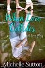 more information about When Love Collides - eBook